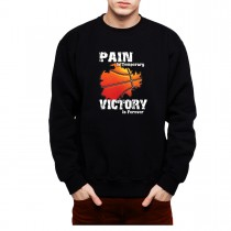Basketball Victory Forever No Pain Mens Sweatshirt S-3XL