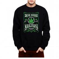 Dank Nugs Marijuana Cannabis Men Sweatshirt S-3XL