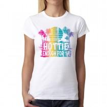 Hottie Enough Palm Summer Women T-shirt XS-3XL New