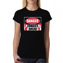 Danger Zombies Sign Horror Women T-shirt S-3XL New