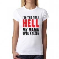 Hell Mama Raised Women T-shirt XS-3XL New