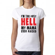 Hell Mama Raised Women T-shirt XS-3XL New